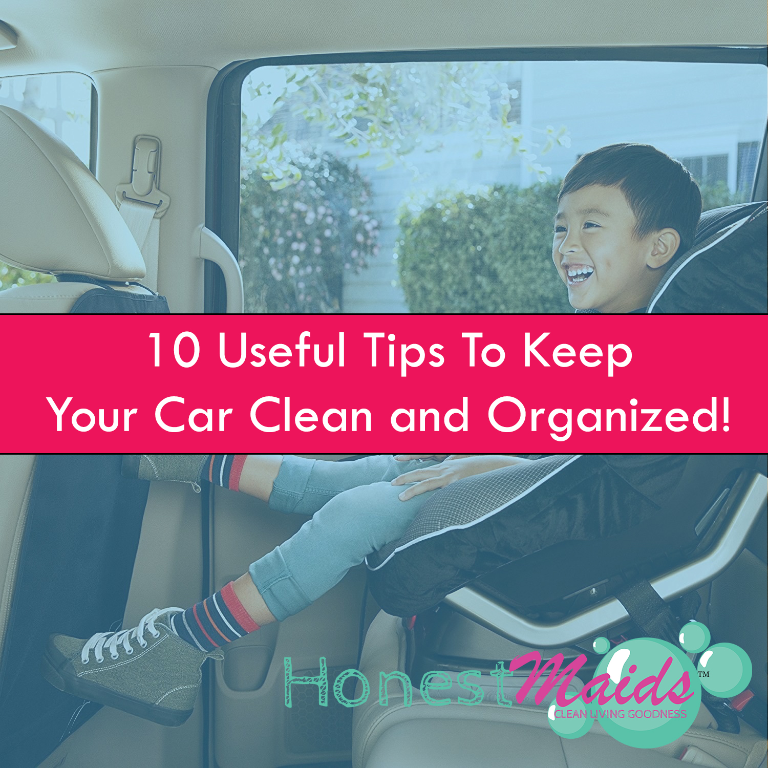 10 Useful Tips That Ll Keep Your Car Clean And Organized El Paso Green House Cleaning Service